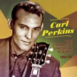 The Complete Singles & Albums 1955-62 Lyrics Carl Perkins
