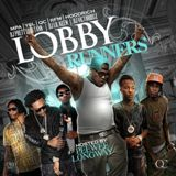 Lobby Runners Lyrics DJ Victoriouz