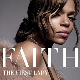 The First Lady Lyrics Evans Faith