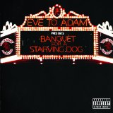 Banquet for a Starving Dog Lyrics Eve To Adam