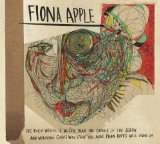 The Idler Wheel... Lyrics Fiona Apple