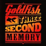 Three Second Memory Lyrics Goldfish