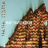 Heart-Shaped Mountain Lyrics Ha Ha Tonka