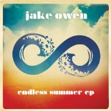 Endless Summer (EP) Lyrics Jake Owen