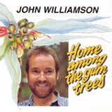 Home Among The Gumtrees Lyrics John Williamson