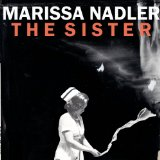 The Sister Lyrics Marissa Nadler