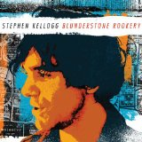 Blunderstone Rookery Lyrics Stephen Kellogg