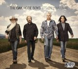 It's Only Natural Lyrics The Oak Ridge Boys