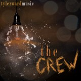 The Crew - EP Lyrics Tyler Ward