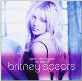 Oops... I Did It Again: The Best Of Lyrics Britney Spears