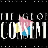 Age Of Consent Lyrics Bronski Beat