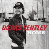 Home Lyrics Dierks Bentley