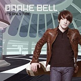 It's Only Time Lyrics Drake Bell