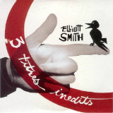 3 Titres Inedits (Single) Lyrics Elliott Smith