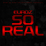 So Real (Single) Lyrics Euroz