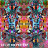 Life Of The Party EP Lyrics Ghostland Observatory