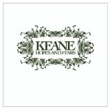 Hopes and Fears Lyrics Keane