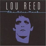 The Blue Mask Lyrics Lou Reed