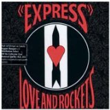 Express Lyrics Love And Rockets