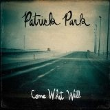 Come What Will Lyrics Patrick Park