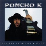 Destino De Pluma Y Man Lyrics Poncho K