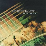 Miscellaneous Lyrics Red House Painters