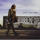 Into the Sun Lyrics Robben Ford