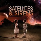 Miscellaneous Lyrics Satellites & Sirens