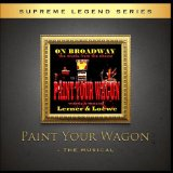 Paint Your Wagon Soundtrack Lyrics Various Artists