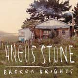 Broken Brights (Single) Lyrics Angus Stone