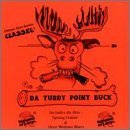Da Turdy Point Buck Lyrics Bananas At Large