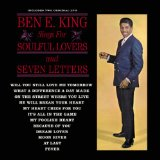 Seven Letters Lyrics Ben E. King