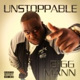 Unstoppable Lyrics Bigg Mann