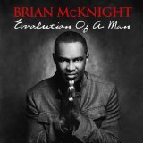 Evolution Of A Man Lyrics Brian McKnight