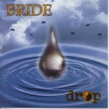 Drop Lyrics Bride