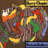 Portrait Gallery Lyrics Chapin Harry