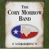 The Cory Morrow Band Lyrics Cory Morrow