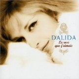 La Rose Que J'Aimais Lyrics Dalida