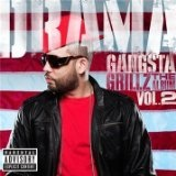 Gangsta Grillz The Album II Lyrics DJ Drama