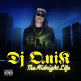 The Midnight Life Lyrics DJ Quik