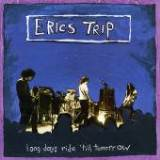 Long Day's Ride 'Till Tomorrow Lyrics Erics Trip