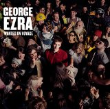 Wanted On Voyage Lyrics George Ezra