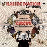 Circus der Hallucinationen Lyrics Hallucination Company