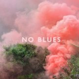 No Blues Lyrics Los Campesinos!
