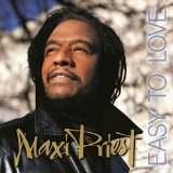 EASY TO LOVE Lyrics Maxi Priest