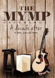 The MYMP Anthology A Decade After Lyrics MYMP