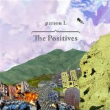 The Positives Lyrics Person L
