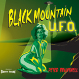 Black Mountain U.F.O. Lyrics Peter Bruntnell
