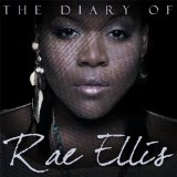The Diary of Rae Ellis Lyrics Rae Ellis