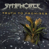 Truth to Promises Lyrics Symphorce